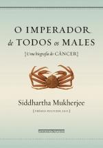 O Imperador de todos os males relata a biografia do câncer